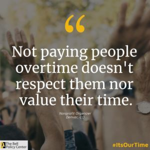 Not paying people overtime doesn't respect them nor value their time.